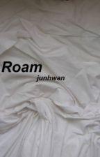 Roam // Jinhwan x Junhoe by buntaengoo