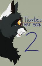 Tiombe's Art Book: The Second by Tiombe