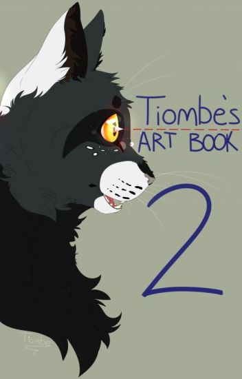 Tiombe's Art Book: The Second