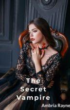 The Secret Vampire by KittyKattt_