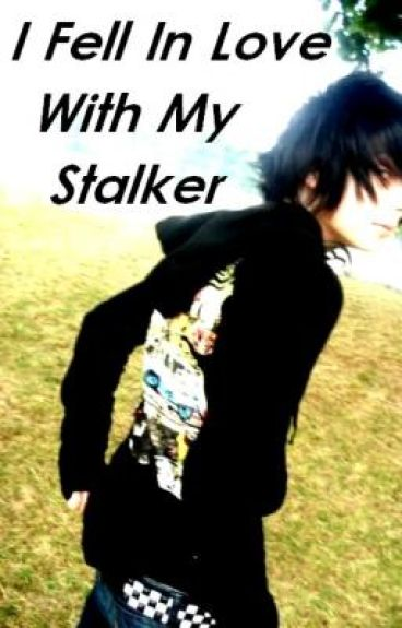 I Fell In Love With My Stalker (Complete)