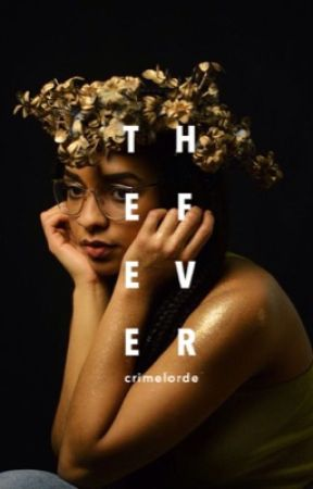 The Fever by crimelorde