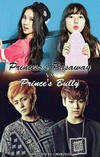 Princess's Pasaway VS. Prince's Bully [REVISING] (GFRIENDx BTS) by J_Marie625