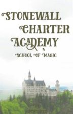 Stonewall Charter Academy :School of Magic  by Poshie_02