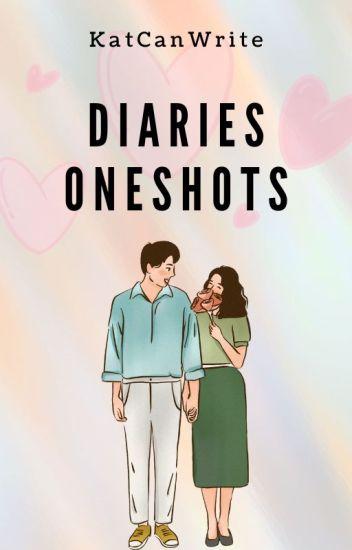 Diaries Oneshots