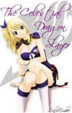 The Celestial Dragon Slayer Princess by Maryjoetorion21