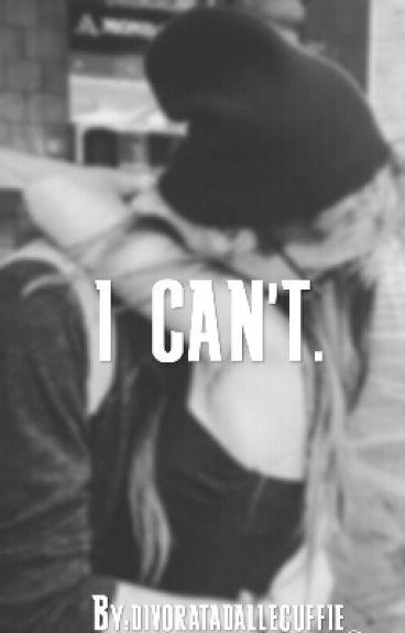 I Can't. || Alberico De Giglio-Twitter