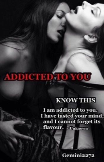 Addicted to You (Edited)