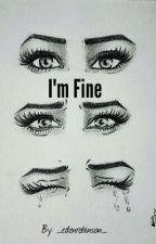 I'm Fine by _edenrobinson_