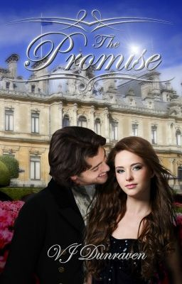 THE PROMISE (Wattpad Edition, Unedited Draft)