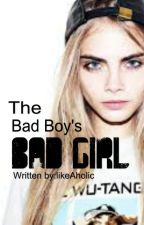 The Bad Boy's Bad Girl by likeAholic