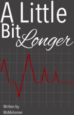 A Little Bit Longer (Austin Mahone Love Story) by MsMahonee