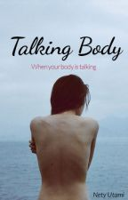 Talking Body by Neti_Utm