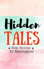 Hidden Tales by SilentInspired