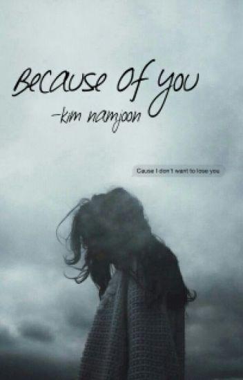 Because Of You -Namjoon