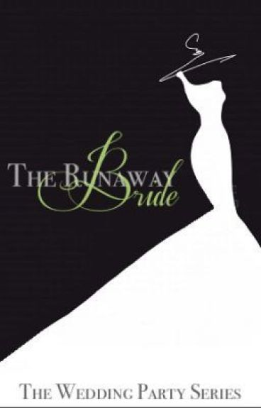 The Runaway Bride by To_Kill_A_Bookworm