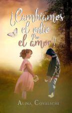 Saga Amor y Seducción (2): ¿Cambiamos el odio por el amor? ( Terminada) by broken-dreams-29