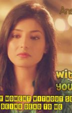 ||SanDhir|| Without You  by Deep_Chocolate