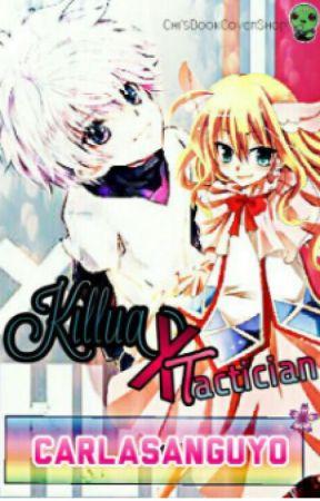 Tactician X Assasin (Killua Love Story)(Magi and HxH Crossover ) by CarlaSanguyo