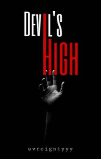 DEVIL'S HIGH #Wattys2017