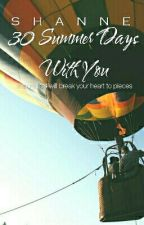 30 Summer Days With You by shaxxnne