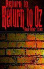 Return to 'Return to Oz' by JustinMacCormack