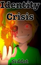Identity Crisis (BEN Drowned Romance) by Siddot
