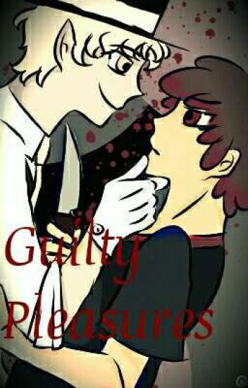 Guilty Pleasures (Billdip Fanfic)