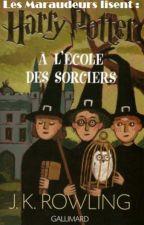"""Les maraudeurs lisent """"Harry Potter à l'école des sorciers"""" by LaCozette"""