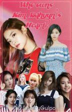 Who Owns Kim Dahyun's Heart (DahyunxTwice) by lherrygulpo
