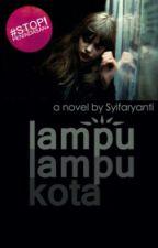 Lampu-lampu Kota by faraileen