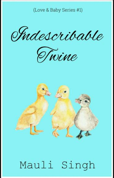 An Indescribable Twine of Love (Love & Baby #1)