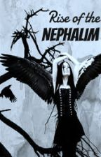 Rise of the Nephilim by shadowwolf70229