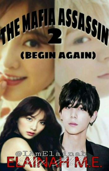 THE MAFIA ASSASSIN 2 (Begin Again)