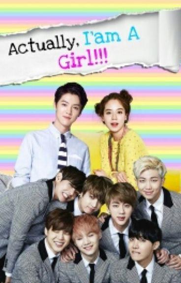 Actually, I'm A Girl!!! [OG]