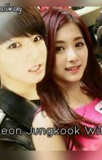 JEON JUNGKOOK'S WIFE <BTS FF> by TheRealSwaeg