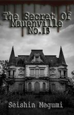 The Secret Of Mauenville No.13 by SeishinMegumi