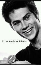 I love you stiles stilinski ... 🌹 by louna24-08