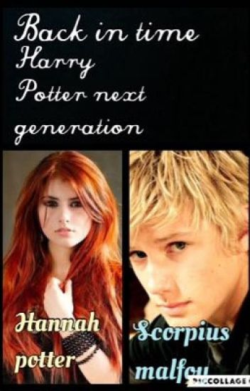 Back in time (Harry potter next generation
