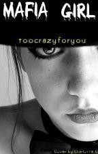 Mafia Girl (Slow Updates) by toocrazyforyou