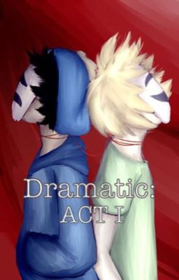 Dramatic (COMPLETED)(South Park) {Boyxboy}