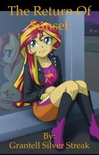 The Return Of Sunset by Grantell