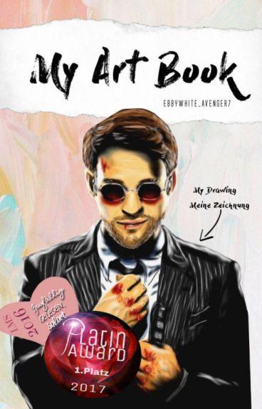 My Art Book #Wattys2016 by EbbyWhite_Avenger7