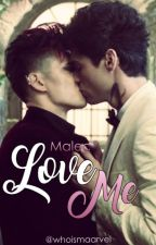 Love Me; Malec by inialldreams