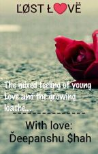 Lost love by deepanshushah95
