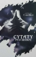 Cytaty Psychopaty by CandyHolly