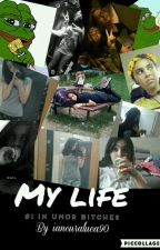 My Life  by iancuraluca90