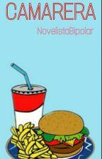 Camarera {Rubius Y Tú} [¡HOT!] by NovelistaBipolar