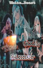 The God's Sinners by White_Beast