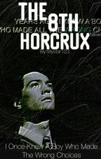 The 8th Horcrux |Tom.Riddle| by T_Aiden
